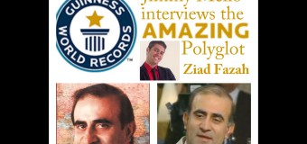 "Ziad Fazah – ""The man who knows every Language of the World"""